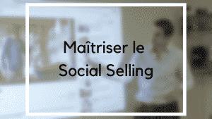 Formation Social Selling sur mesure