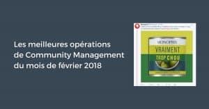 Les meilleures opérations de Community Management du mois de février 2018