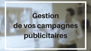 Gestion de vos campagnes publicitaires sur les réseaux sociaux
